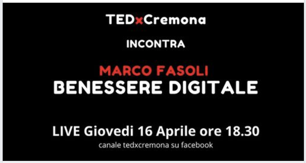 TEDx Incontra: BENESSERE DIGITALE