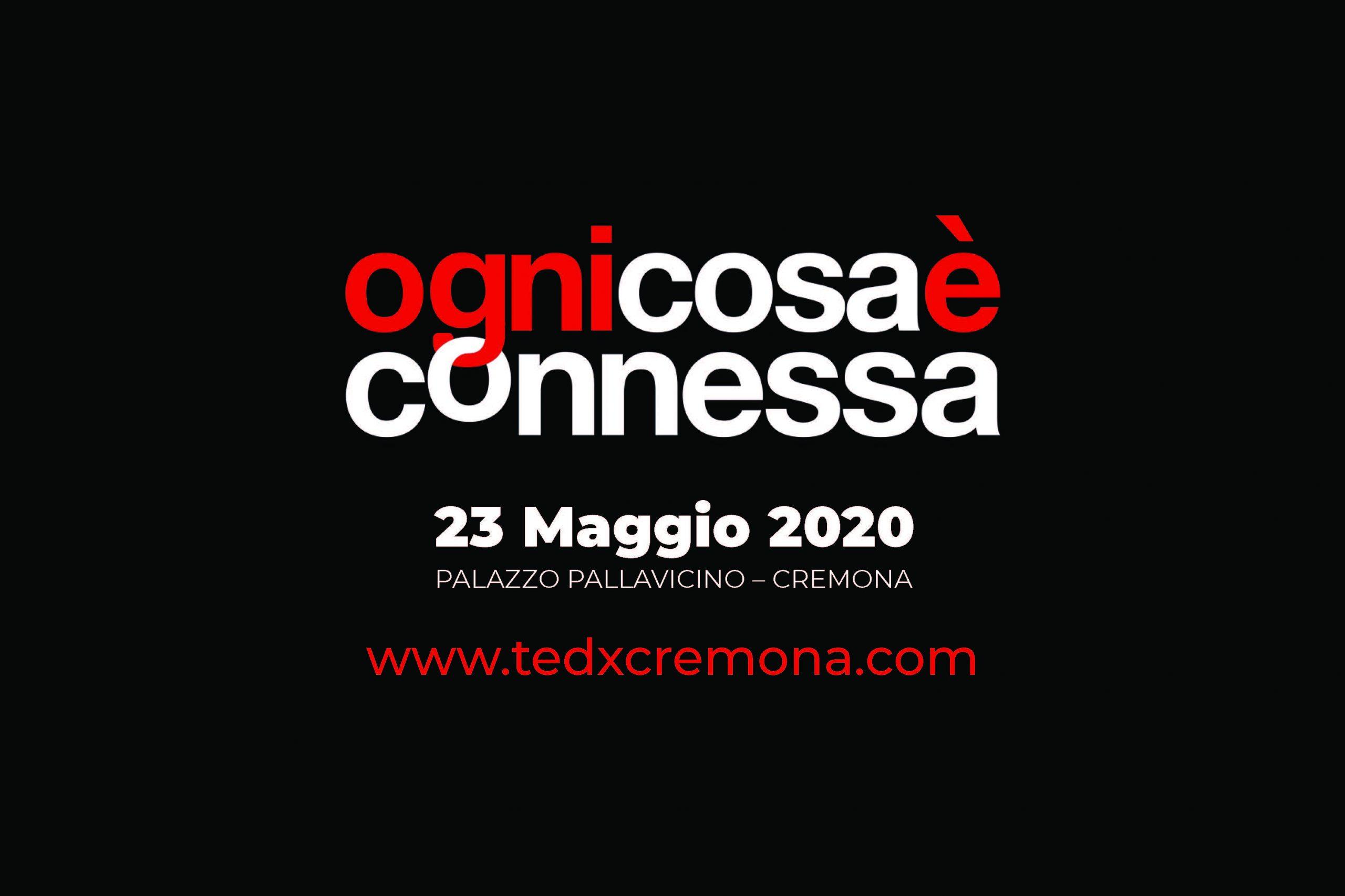 TEDxCremona 2020: OGNI COSA E' CONNESSA